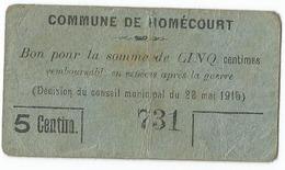 """Commune De Homécourt """" Bon Pour La Somme De 5 Centimes"""" / 14-18 / WW1 / POILU - 1914-18"""