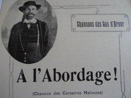 Partition Ancienne A L'abordage Chansons Des Gars D'Arvor Saint Malo Chanson Des Corsaires Malouins Y Le Stanc - Partitions Musicales Anciennes