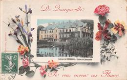 Environs De CHERBOURG - De QUERQUEVILLE, Je Vous Envoie Ces Fleurs - Le Château - CPA Fantaisie - Cherbourg