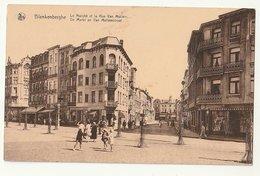 Blankenberghe Le Marché Et La Rue Van Mullem (animée) De Markt En Van Mullemstraat (met Volk) - Blankenberge