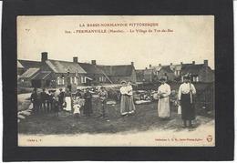 CPA Manche 50 Fermanville Le Village Du Tot De Bas Circulé - Otros Municipios