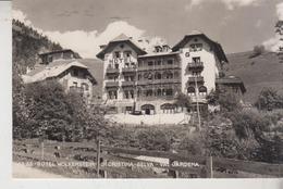 SELVA VAL GARDENA S. CRISTINA HOTEL WOLKENSTEIN 1954 - Bolzano