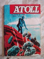 ATOLL NO 38- 04/1970-ARCHIE LE ROBOT-DIVERS VOIR - Livres, BD, Revues