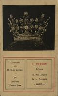 Gent - Gand // Reklame - Promotion G. Roosen 12 Rue Longue De La Monnaie - Couronne ND De Lourdes 19?? - Gent