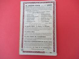 """Livre/ Culture Physique Hindoue/ Les Asanas ( Ou """"Postures"""")/ Hatha Yoga/ C KERNEÏZ/Taillandier/ 1954      LIV171 - Health"""