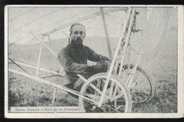 AVIATION - SANTOS DUMONT A BORD DE SA DEMOISELLE - ....-1914: Precursors