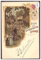 LUZERN - GRUSS AUS DEM GLETSCHERGARTEN - LITHO - TB - LU Luzern