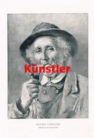 1221 Friedrich Prölss Alter Tiroler Österreich Kunstblatt 1900 !! - Drucke