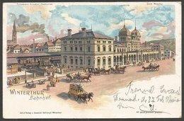 Winterthur, Bahnhof. Lthokarte Aus 1902 Mit Verschiedene Kutschen. Nach St. Gallen. Marke Entfernt. - ZH Zurich