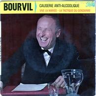 Bourvil - Causerie Anti-alcoolique - Vive La Mariée - La Tactique Du Gendarme - Pathé  45 EG 502 - 1960 - Humor, Cabaret