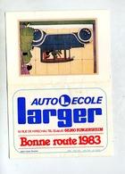 Calendrier 1983 Auto Ecole Larger Kingersheim - Calendriers