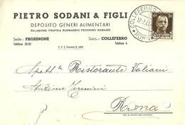 """5105 """"PIETRO SODANI & FIGLI-DEP. GENERI ALIMENTARI-FROSINONE-COLLEFERRO-1941""""-BIGLIETTO ORIG. - Italy"""