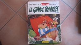 ASTERIX LA GRANDE TRAVERSEE      GOSCINNY  UDERZO - Astérix