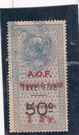 Timbre Fiscal A.O.F Médaillon De Tasset Grand Format Toutes Taxes Sur Taxe Fixe 1 Frsur  50 C Surcharge Rouge - A.O.F. (1934-1959)