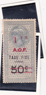 Timbre Fiscal A.O.F Médaillon De Tasset Grand Format  Taxe Fixe 1 Frsur  50 C Surcharge  Rouge - A.O.F. (1934-1959)