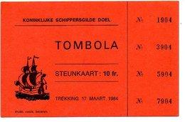 Doel Tombola  Koninklijke Schippersgilde 1984 - Organisations
