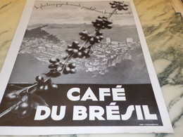 ANCIENNE PUBLICITEL USAGE DU CAFE BRESIL  1935 - Affiches