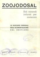 """5115 """"ZOOJODOSAL-SALI MINERALI JODURATI PER ZOOTECNIA-LE SOSTANZE MINER. NELL' ALIMENTAZ. DEL BESTIAME"""" OPUSCOLO ORIG. - Italy"""