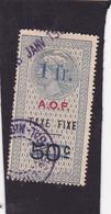 Timbre Fiscal A.O.F Médaillon De Tasset Grand Format  Taxe Fixe 1 Fr Sur 50 C Surcharge Bleue - A.O.F. (1934-1959)