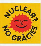 Pegantina Sticker Autocollant / NUCLEAR? NO GRÀCIES - AÑOS 80 - Pegatinas