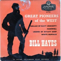 Great Pioneers Of The West - Bill Hayes - Ballade Of Davy Crockett - London Records RE-A1051 - - Country & Folk