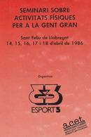 Pegantina Sticker Autocollant / SEMINARI SOBRE ACTIVITATS FISIQUES PER A AL GENT GRAN - ESPORT3 1986 - Pegatinas
