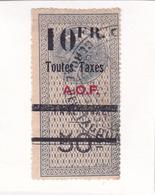 Timbre Fiscal A.O.F Médaillon De Tasset Grand Format Toutes Taxes Sur   Taxe Fixe 10 Fr Sur 50 C Surcharge Noire - A.O.F. (1934-1959)