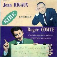 Jean Rigaux Et Roger Comte - L'accident - L'avertisseur Pour Piétons - Inventions Françaises - Pergola 450.090 - Humor, Cabaret