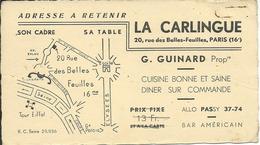 """Carte De Visite """"LA CARLINGUE"""", Restaurant à PARIS (16e), Adressée à TARARE (69) - Cartes De Visite"""
