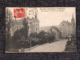 LUXEMBOURG  * Ettelbrück - Doctrinne Chrétienne, Pensionnat Et École De Ménage (2) - Ettelbruck