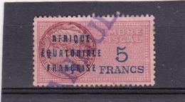 Timbre Fiscal A.E.F Médaillon De Daussy 5 Fr - A.E.F. (1936-1958)