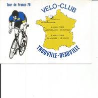 TROUVILLE DEAUVILLE VELO CLUB TOUR DE FRANCE 1979 - Cycling
