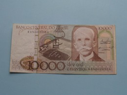 DEZ MIL 10000 CRUZEIROS > BRASIL ( For Grade, Please See Photo ) ! - Brasil
