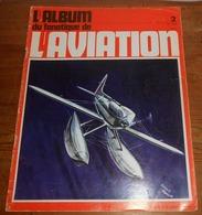 L'album Du Fanatique De L'aviation. N°2. Juin 1969. - Aviación