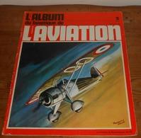 L'album Du Fanatique De L'aviation. N°3. Juillet-Août 1969. - Aviación