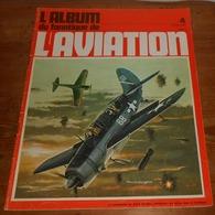 L'album Du Fanatique De L'aviation. N°4. Octobre 1969. - Aviación