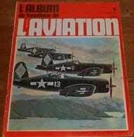 L'album Du Fanatique De L'aviation. N°7. Janvier 1970. - Aviación