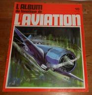 L'album Du Fanatique De L'aviation. N°10. Avril 1970. - Aviación