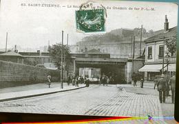SAINTE ETIENNE PONT CHEMIN DE FER - Saint Etienne