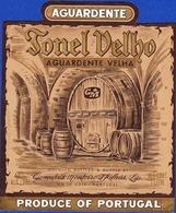 Brandy Label, Portugal - Aguardente Bagaceira TONEL VELHO / Vial Nova De Gaia - Labels