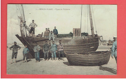 BERCK 1907 TYPES DE PECHEURS CARTE EN BON ETAT - Berck