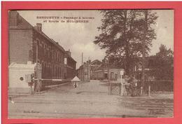 BERGUETTE PASSAGE A NIVEAU ET ROUTE DE MOLINGHEM CARTE EN TRES BON ETAT - Autres Communes