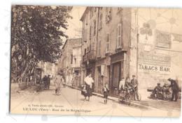 Le Luc_Rue De La Republique_Etat Superbe. - Autres Communes