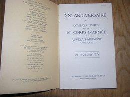 20 è ANNIVERSAIRE COMBATS LIVRES PAR LE 10 è CORPS D'ARMEE à AUVELAIS ARSIMONT Guerre 14 18 Infanterie Française 48 RI - Guerre 1914-18