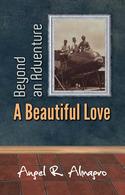 Beyond An Adventure: A Beautiful Love, By Angel R. Almagro - Abenteuer
