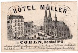 C1850  1 Carte  Visit Trade Card  HOTEL à COELN Köln DOMHOF, 8  - MULLER Landungsplatze Der Dampschiffe 11,3 X 7,5cm - Visitenkarten
