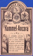 Very Old Liquor Label, Portugal - Kummel-Ancora/ Fábrica Ancora, Destilação A Vapor - Lisboa - Labels
