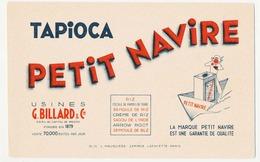 Buvard 21.4 X 13.5 Tapioca PETIT NAVIRE  Usines G. Billard & Cie  Riz Fécule De Pommes De Terre Semoule Et Crème De Riz. - Alimentaire