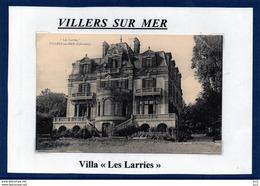 14 - VILLERS SUR MER- Villa - Les Larries - Villers Sur Mer