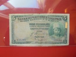 ALBANIE 5 FRANKA ARI 1926 CIRCULER (B.6) - Albanie